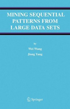 Mining Sequential Patterns from Large Data Sets (eBook, PDF) - Yang, Jiong; Wang, Wei