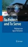 To Protect and To Serve (eBook, PDF)