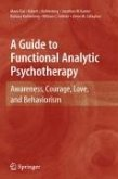 A Guide to Functional Analytic Psychotherapy (eBook, PDF)