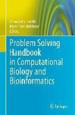 Problem Solving Handbook in Computational Biology and Bioinformatics (eBook, PDF)