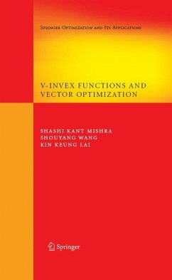 V-Invex Functions and Vector Optimization (eBook, PDF) - Lai, Kin Keung; Mishra, Shashi Kant; Wang, Shouyang