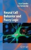 Neural Cell Behavior and Fuzzy Logic (eBook, PDF)