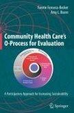 Community Health Care's O-Process for Evaluation (eBook, PDF)
