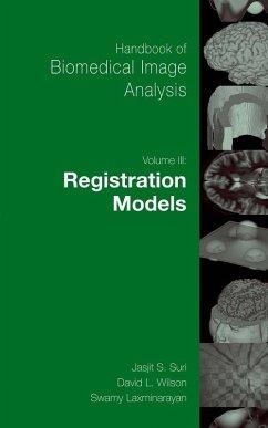 Handbook of Biomedical Image Analysis (eBook, PDF)