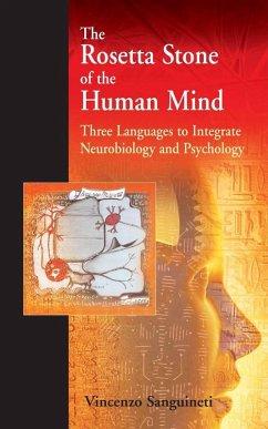 The Rosetta Stone of the Human Mind (eBook, PDF) - Sanguineti, Vincenzo R.