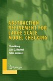 Abstraction Refinement for Large Scale Model Checking (eBook, PDF)