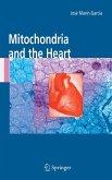 Mitochondria and the Heart (eBook, PDF)
