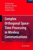 Complex Orthogonal Space-Time Processing in Wireless Communications (eBook, PDF)