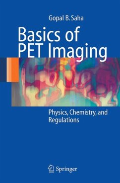 Basics of PET Imaging (eBook, PDF) - Saha, Gopal B.