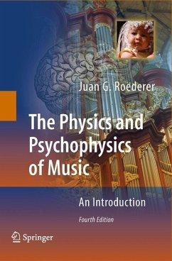 The Physics and Psychophysics of Music (eBook, PDF) - Roederer, Juan G.