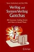 Verilog and SystemVerilog Gotchas (eBook, PDF) - Mills, Don; Sutherland, Stuart