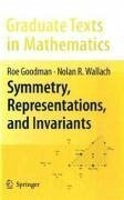 Symmetry, Representations, and Invariants (eBook, PDF) - Goodman, Roe; Wallach, Nolan R.