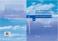 Ocean Waves Breaking and Marine Aerosol Fluxes (eBook, PDF) - Massel, Stanislaw R.