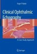 Clinical Ophthalmic Echography (eBook, PDF) - Harrie, Roger P.
