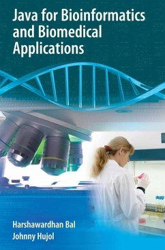 Java for Bioinformatics and Biomedical Applications (eBook, PDF) - Bal, Harshawardhan; Hujol, Johnny