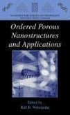 Ordered Porous Nanostructures and Applications (eBook, PDF)