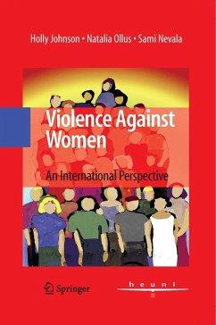 Violence Against Women (eBook, PDF) - Johnson, Holly; Ollus, Natalia; Nevala, Sami