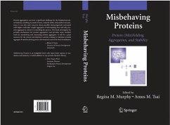 Misbehaving Proteins (eBook, PDF) - Tsai, Amos M.; Murphy, Regina M.