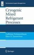 Cryogenic Mixed Refrigerant Processes (eBook, PDF) - Venkatarathnam, Gadhiraju