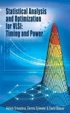 Statistical Analysis and Optimization for VLSI: Timing and Power (eBook, PDF)