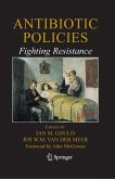 Antibiotic Policies: Fighting Resistance (eBook, PDF)