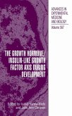 The Growth Hormone/Insulin-Like Growth Factor Axis During Development (eBook, PDF)