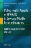 Public Health Aspects of HIV/AIDS in Low and Middle Income Countries (eBook, PDF)