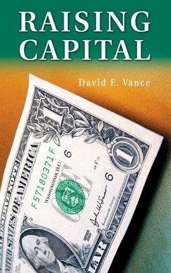 Raising Capital (eBook, PDF) - Vance, David E.