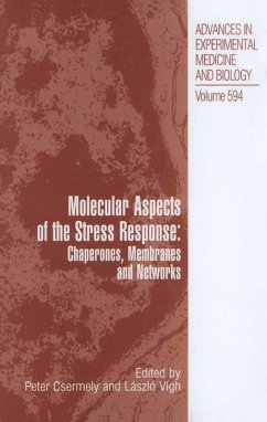 Molecular Aspects of the Stress Response: Chaperones, Membranes and Networks (eBook, PDF)