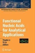 Functional Nucleic Acids for Analytical Applications (eBook, PDF)