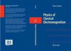 Physics of Classical Electromagnetism (eBook, PDF) - Fujimoto, Minoru