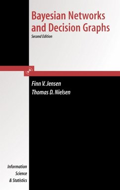 Bayesian Networks and Decision Graphs (eBook, PDF) - Nielsen, Thomas Dyhre; Verner Jensen, Finn
