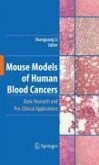 Mouse Models of Human Blood Cancers (eBook, PDF)