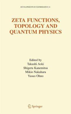 Zeta Functions, Topology and Quantum Physics (eBook, PDF)