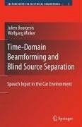 Time-Domain Beamforming and Blind Source Separation (eBook, PDF)