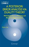 A Posteriori Error Analysis via Duality Theory (eBook, PDF)