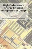 High-Performance Energy-Efficient Microprocessor Design (eBook, PDF)