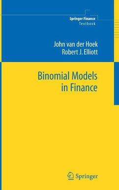 Binomial Models in Finance (eBook, PDF) - van derHoek, John; Elliott, Robert J.