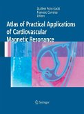 Atlas of Practical Applications of Cardiovascular Magnetic Resonance (eBook, PDF)