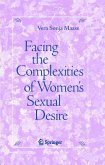 Facing the Complexities of Women's Sexual Desire (eBook, PDF)