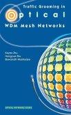 Traffic Grooming in Optical WDM Mesh Networks (eBook, PDF)