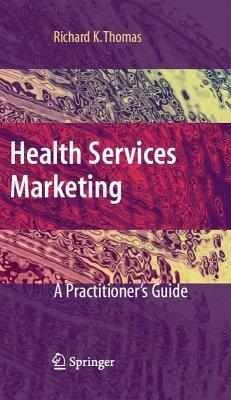Health Services Marketing (eBook, PDF) - Thomas, Richard K.