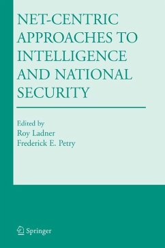 Net-Centric Approaches to Intelligence and National Security (eBook, PDF)