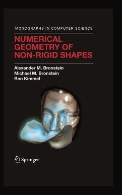 Numerical Geometry of Non-Rigid Shapes (eBook, PDF) - Bronstein, Alexander M.; Bronstein, Michael M.; Kimmel, Ron