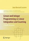 Linear and Integer Programming vs Linear Integration and Counting (eBook, PDF)