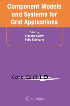 Component Models and Systems for Grid Applications (eBook, PDF)