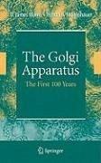 The Golgi Apparatus (eBook, PDF) - Mollenhauer, Hilton H.; Morré, James