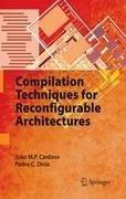 Compilation Techniques for Reconfigurable Architectures (eBook, PDF) - Cardoso, João M. P.; Diniz, Pedro C.