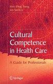 Cultural Competence in Health Care (eBook, PDF)