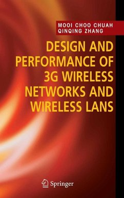 Design and Performance of 3G Wireless Networks and Wireless LANs (eBook, PDF) - Chuah, Mooi Choo; Zhang, Qinqing